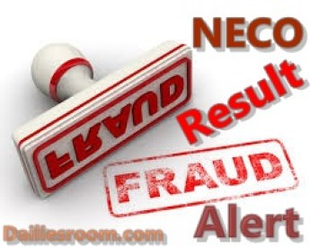 NECO Result Fraud Alert - How To Identified One