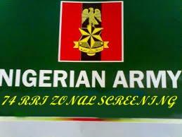 Nigeria Army 74 RRI Zonal Screening Exercise Shortlisted Candidates