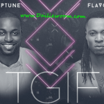 DJ Neptune ft. Flavour – Time no dey | DailiesRoom Music List