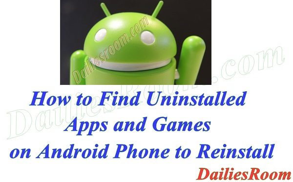 How to Find Uninstalled Apps and Games on Android Phone to Reinstall Them