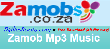 Zamobs.co.za Zamob Mp3 Music - Most Downloaded Songs on Zamob