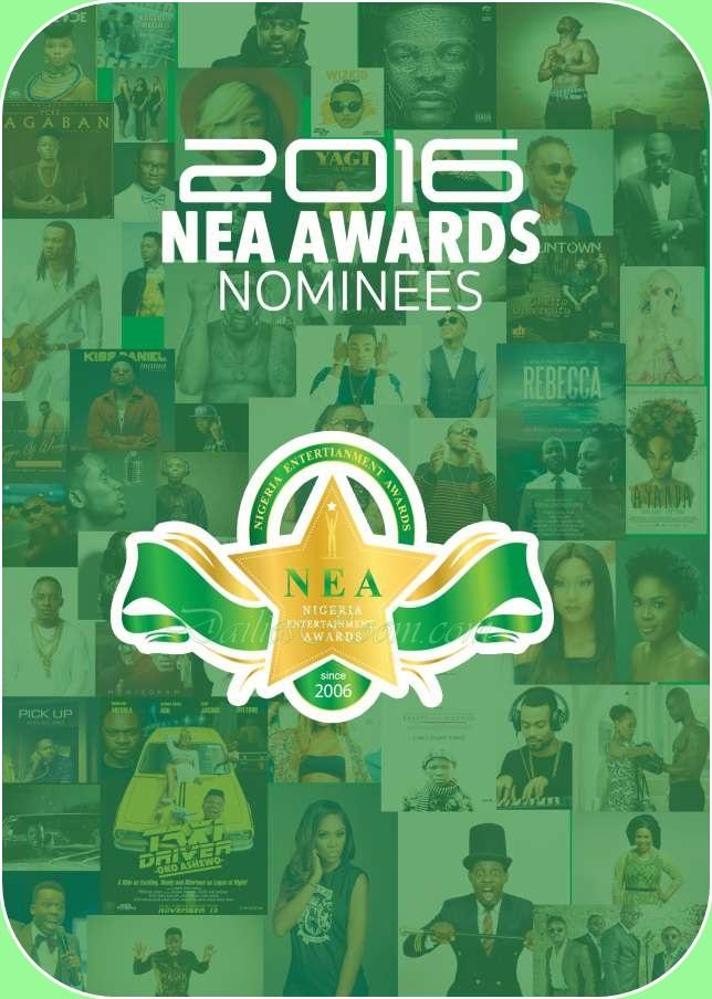 NEA 2016 Nominees Announced - Nigerian Entertainment Awards
