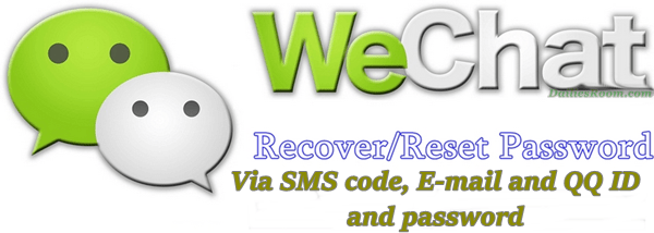 How To Retrieve my WeChat Forgotten Password Account Via SMS code, E-mail and QQ ID and password