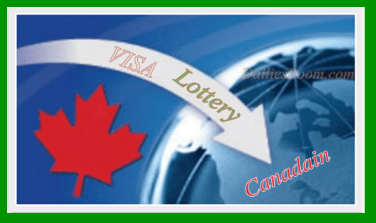 Canada Visa Lottery 2017 Application Form - Canada Lottery 2017/2018 From - Canadian Visa Lottery Required for Application - Apply Canada Green Card Lottery