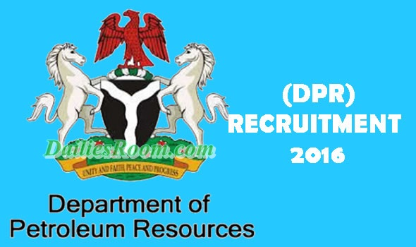 Department of Petroleum Resources Recruitment 2016 | online Application and Requirements