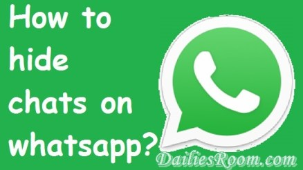 How to Archive and Unarchive Whatsapp Chats for Android | Hide Whatsapp conversation
