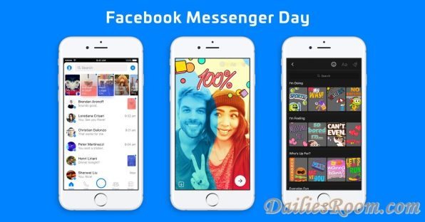 Introducing Facebook New Messenger Day for iOS, Android | It's Version Of SnapChat