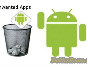 How to uninstall Unwanted Apps from Android device