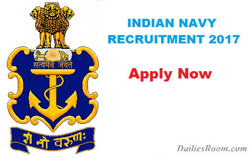 Apply Now - Indian Navy Recruitment 2017 online Application form/Requirements