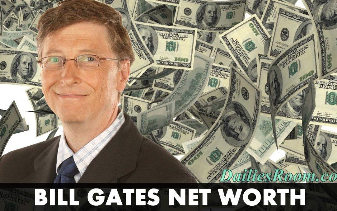 Biography of a Philanthropist; Bill Gates | Bill Gates Net Worth 2019