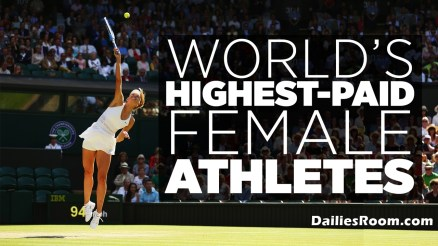 Top 10 List of 2017 World's Highest-Paid Female Athletes; Endorsements