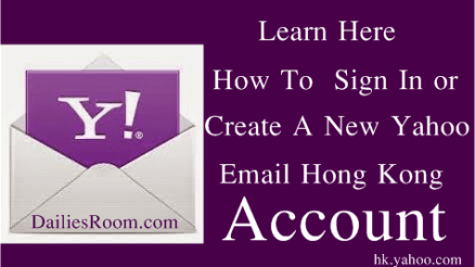 Yahoomail.com.hk Sign Up | Yahoo Email Hong Kong Registration | Sign In