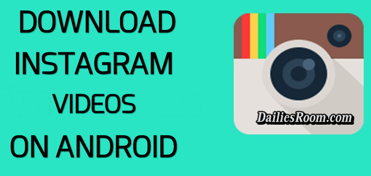 how to download videos on android phones