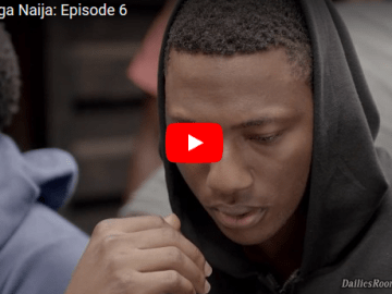 MTV Shuga Naija Episode 6 Download Now Available To Watch on BN TV