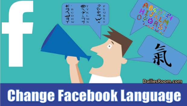 How To Change Facebook Language Via FB.com Or Facebook App