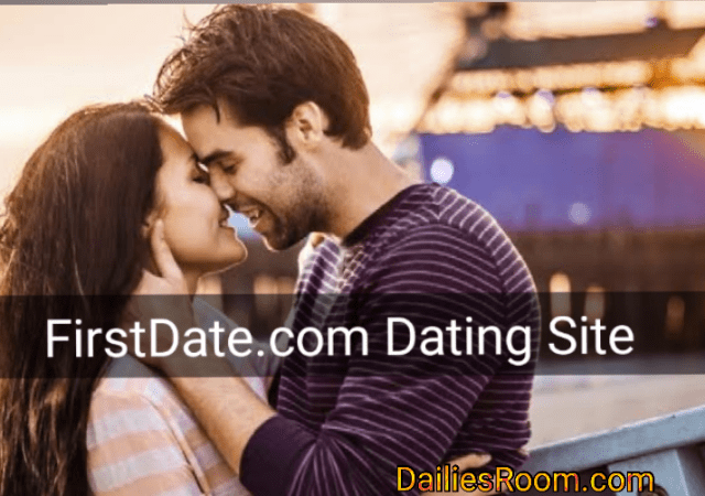 Firstdate.com Page Review: FirstDate Registration To Meet Singles Online