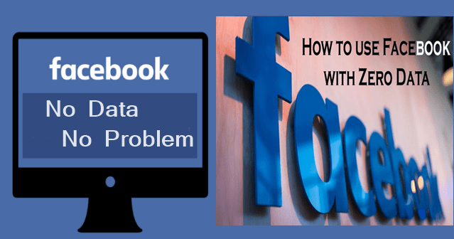 How to use Facebook with Zero Data