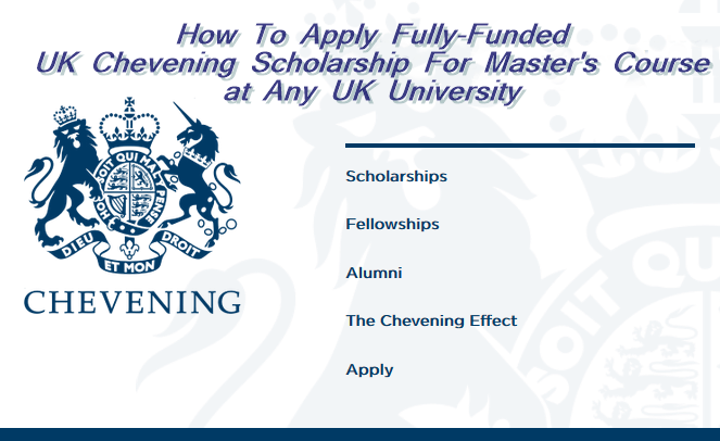 Fully-funded UK Chevening scholarship For Master's course at any UK university