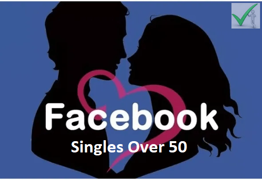 Facebook Singles Over 50: Facebook Dating App Download & Set Up
