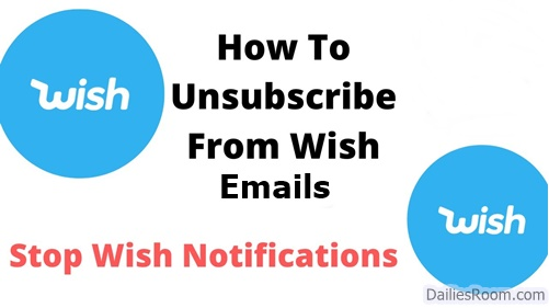 How To Unsubscribe Wish Email - Stop Wish Email Notifications