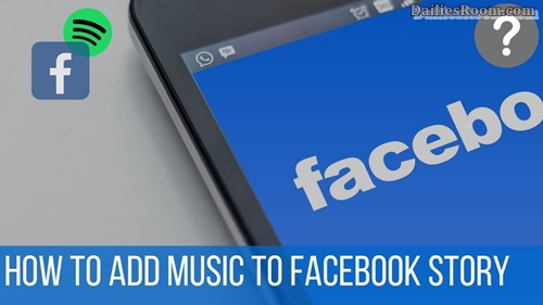How To Add Music To Facebook Story | Add Facebook Music Status