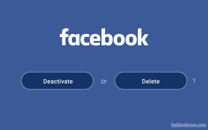 Differences Between Facebook Account Deactivation & Deletion