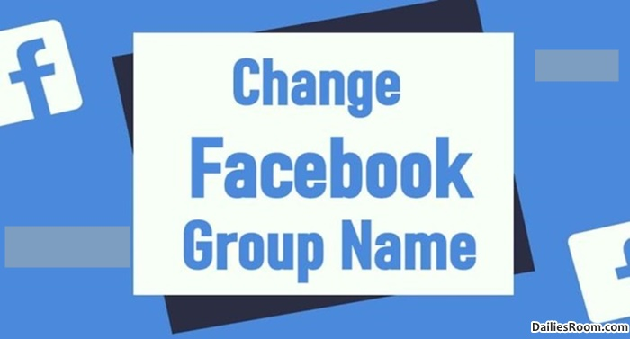 How To Change Facebook Group Name Before 28 Days – Facebook Group Identity