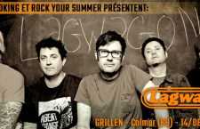 [PREVIEW] Lagwagon + Rebel Assholes + Demon Vendetta – Le Grillen – Colmar – 14 Juin 2015