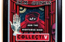 JIM JONES AND THE RIGHTEOUS MIND –  Collectiv