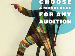 How to Choose a Monologue for Any Audition