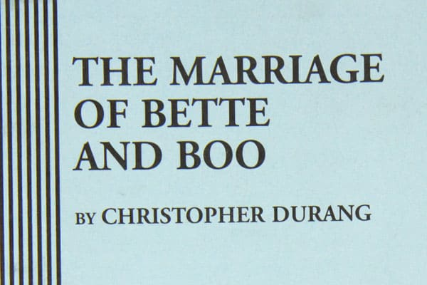 Bette Monologue from Christopher Durang The Marriage of Bette and Booogue