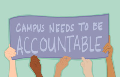 "Illustration of hands holding banner that reads ""Campus needs to be accountable"