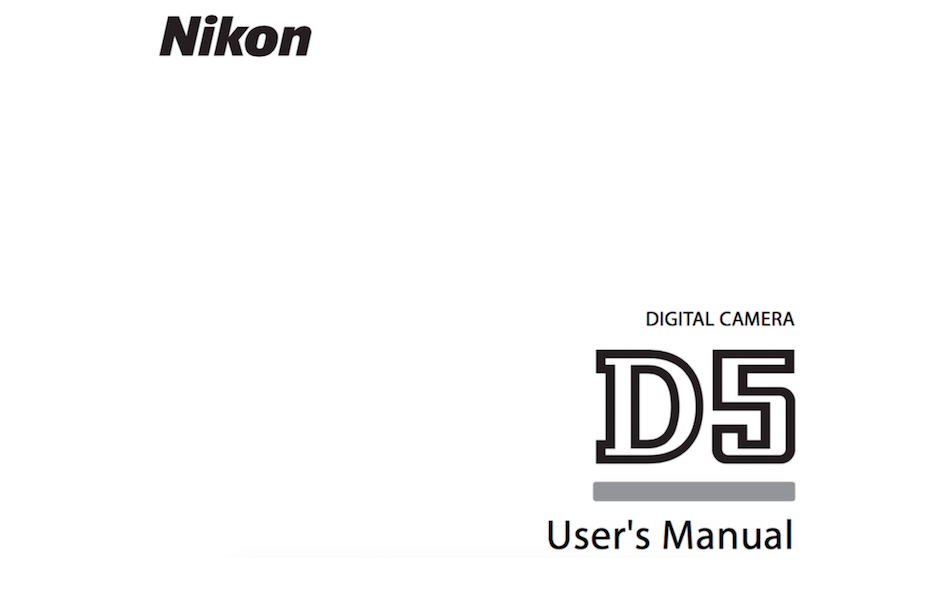 The User Manual of Nikon D5 Now Available