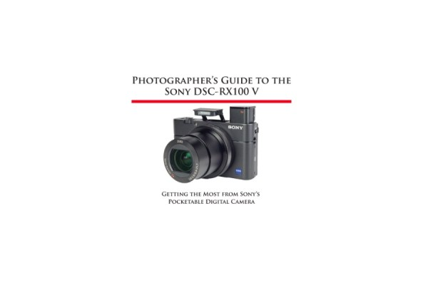 Photographer's Guide to the Sony DSC-RX100 V