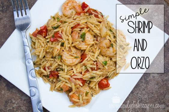 Simple Shrimp and Orzo for #SecretRecipeClub