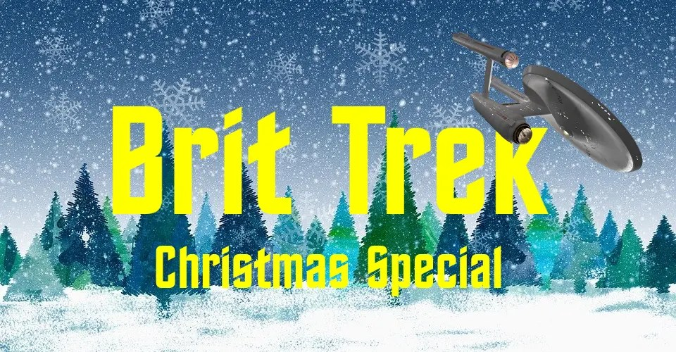 brit trek christmas special daily distress satire