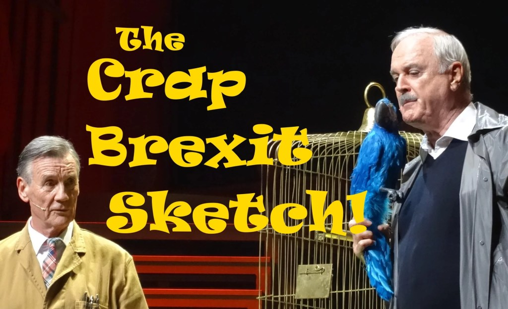 the crap brexit sketch daily distress monty pythin