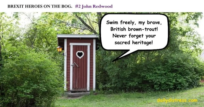Brexit Heroes on the Bog - John Redwood. Daily Distress satire
