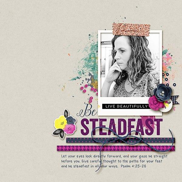 Be Steadfast DigiScrap Layout
