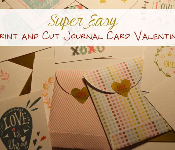 Super Easy Print and Cut Journal Card Valentines