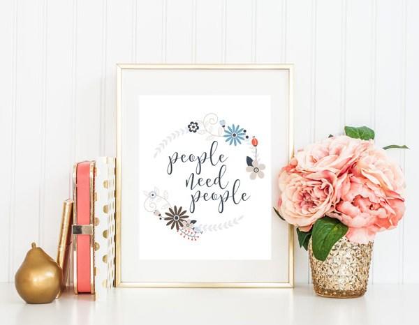 People Need People {FREE Print}