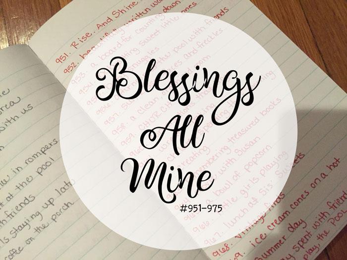 Blessings All Mine #951-975