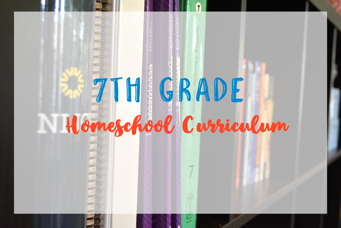 2017-2018 7th Grade Homeschool Curriculum
