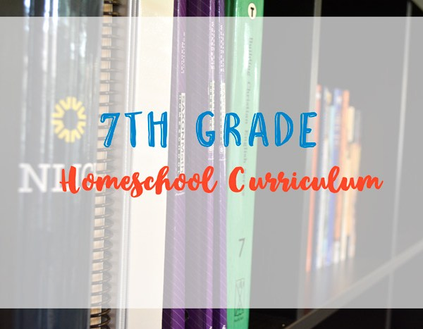 2017-2018 7th Grade Homeschool Curriculum