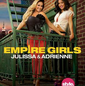 Empire Girls - Julissa & Adrienne