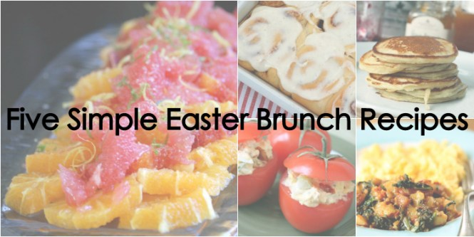 Five Simple Easter Brunch Recipes, Easter, Brunch, Affordable meals, potato hash with greens, buttermilk pancakes, how to cook brunch, brunch recipes, what to cook for brunch, how to cook brunch, Easter brunch, cinnamon rolls, stuffed tomatoes, citrus salad