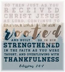 Colossians 2:6,7