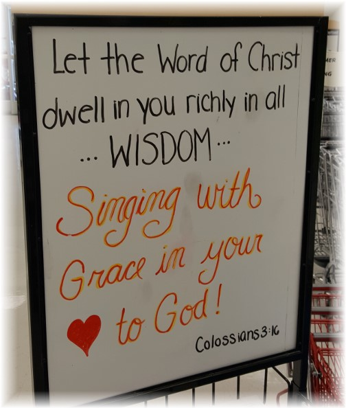 Colossians 3:16 on sign in Good's Store