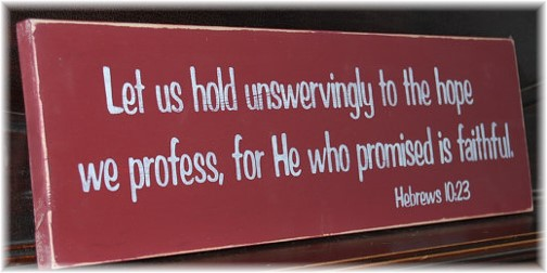 Hebrews 10:23 plaque