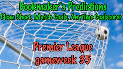 Bookmaker's Predictions Premier League Gameweek 35